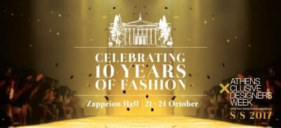 20th Athens Xclusive Designers Week… Celebrating 10 years of Fashion!
